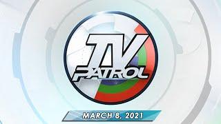 TV Patrol livestream | March 8, 2021 Full Episode Replay
