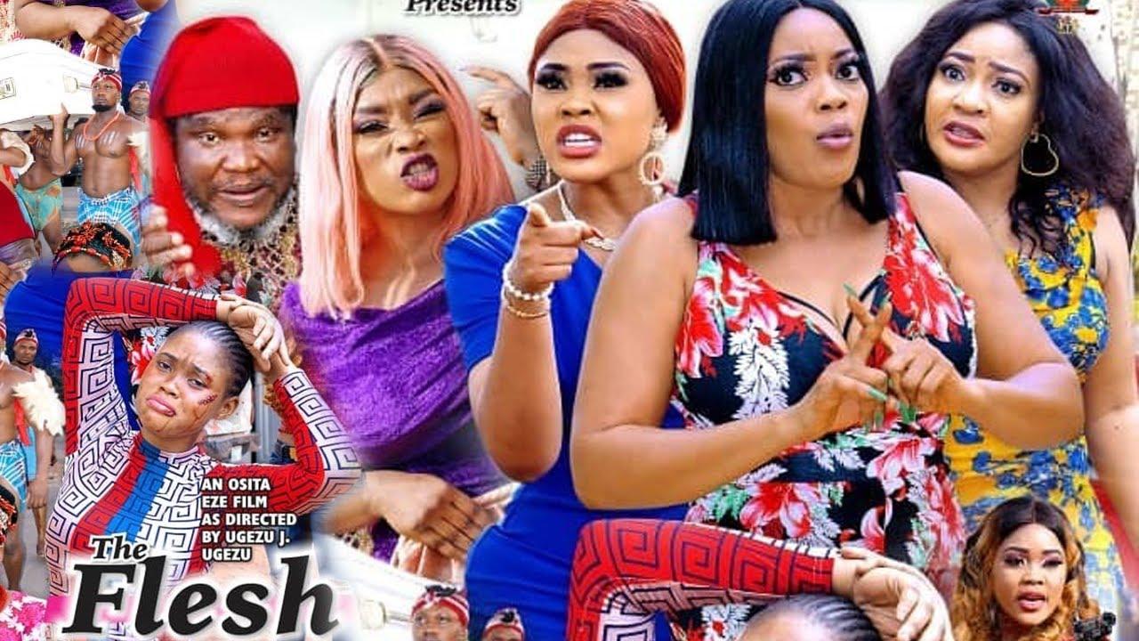 Download THE FLESH SEASON 4 {NEW TRENDING MOVIE} - UGEZU J UGEZU|EVE ESIN|CHIOMA NWAOHA|LATEST NIGERIAN MOVIE