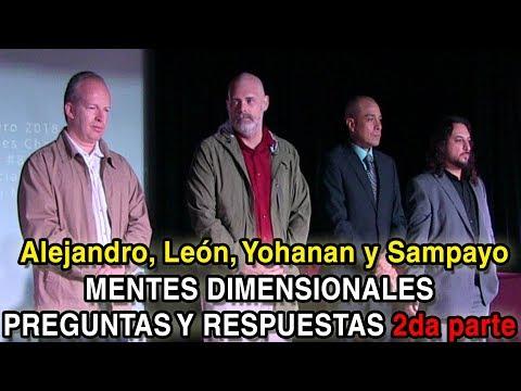"""Yohanan, Sampayo, León y Alejandro """"JUNTOS"""" preguntas y respuestas MENTES DIMENSIONALES (2/3)"""