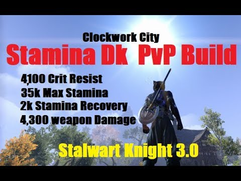 ESO CLOCKWORK CITY: PvP Stamina DK Build (Stalwart Knight 3.0)