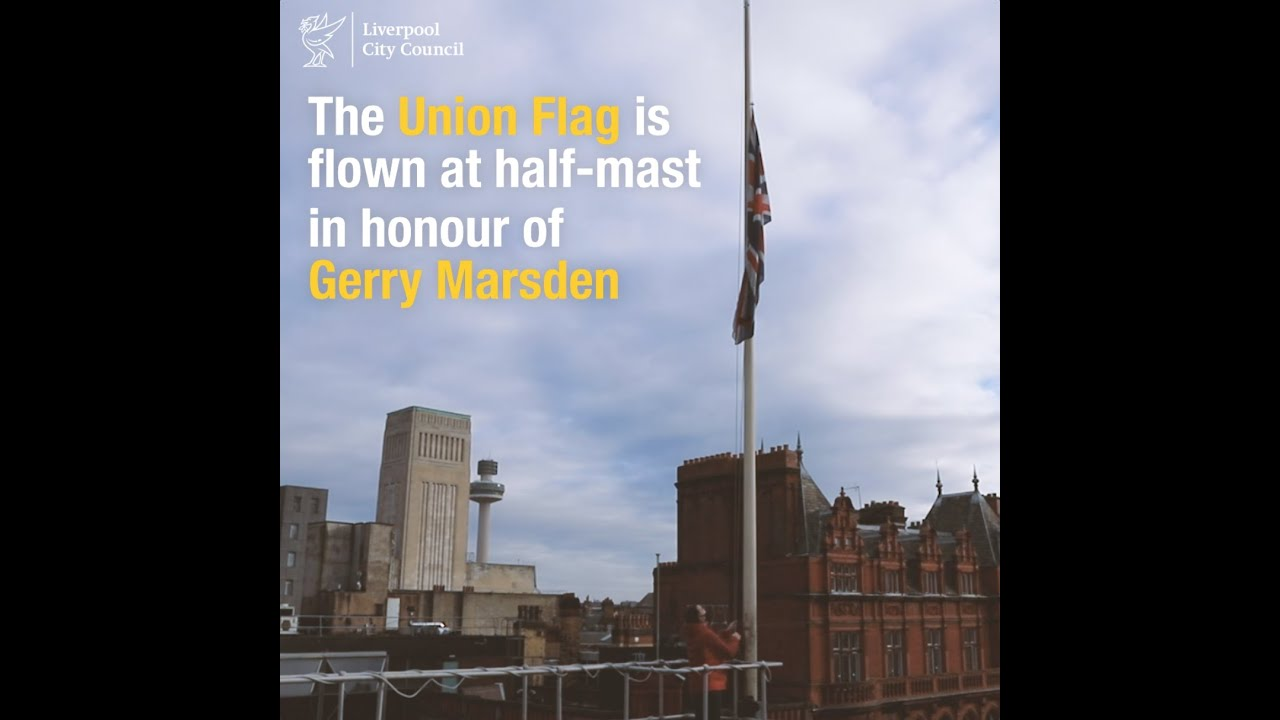 The Union Flag Flies At Half Mast At Liverpool Town Hall Following The Sad Passing Of Gerry Marsden Youtube