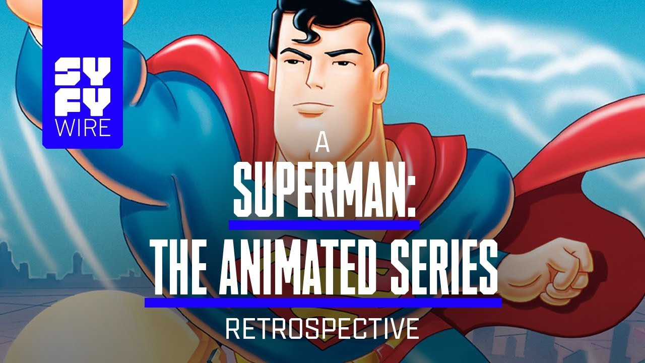 Superman: The Animated Series: Why It\'s The Best Superman Yet (A ...