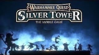 Warhammer Quest: Silver Tower (Beat The Beasts / Fight Other Champions) - ALMOST THE END!