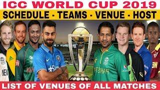 ICC WORLD CUP 2019 SCHEDULE, DATE, TEAMS, HOST, VENUE, FIXTURES | WORLD CUP 2019
