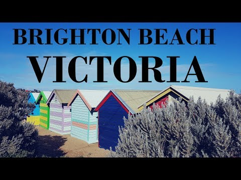TRAVEL - BEACHES TO VISIT - BRIGHTON BEACH VIC