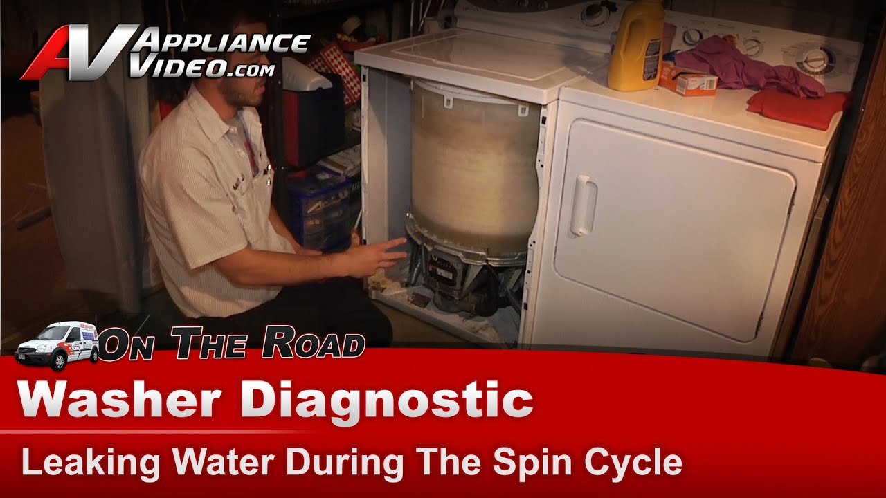 Washer Diagnostic Leaking Water During Spin Cycle
