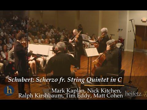 Heifetz 2017: Schubert   Scherzo from String Quintet in C,  D. 956