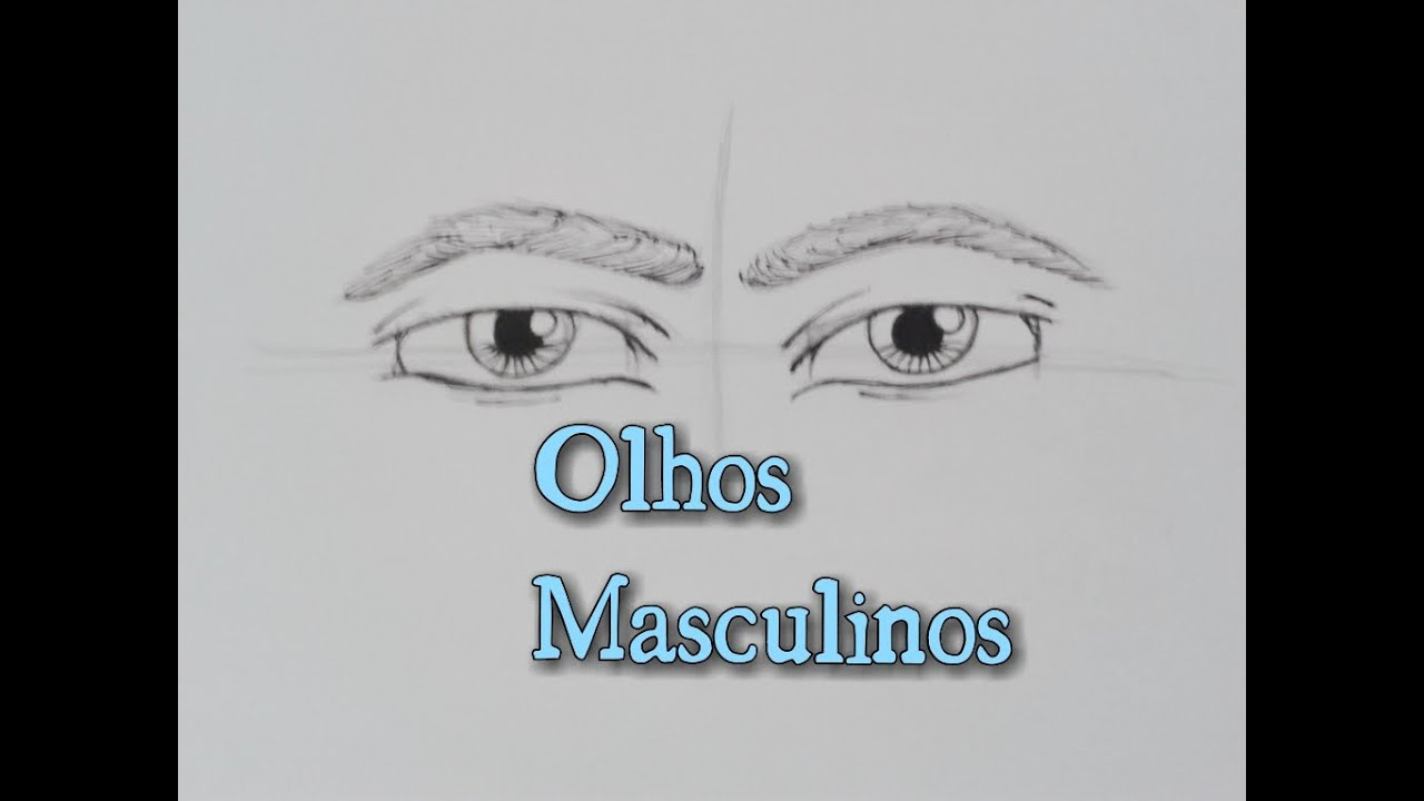 Como Desenhar Olhos Masculinos Youtube
