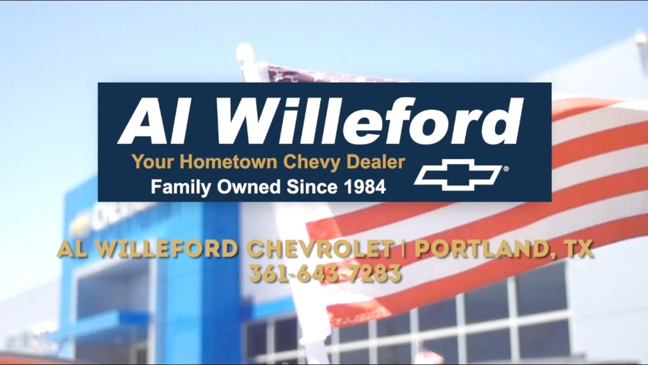 al willeford chevrolet in portland serving aransas pass rockport tx chevrolet customers al willeford chevrolet in portland