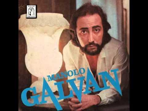 Manolo Galván - Se me ha cansado el alma