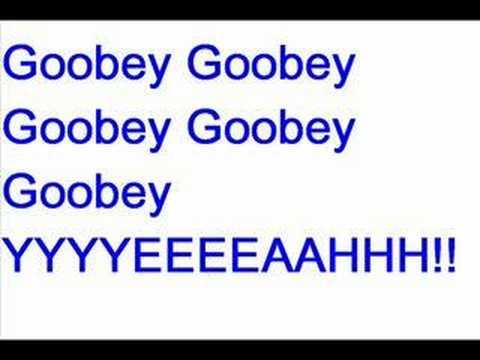 im a goofy goober lyrics
