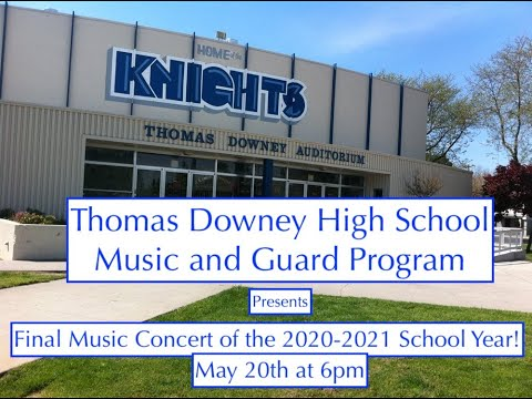 Thomas Downey High School's Final Concert 2021