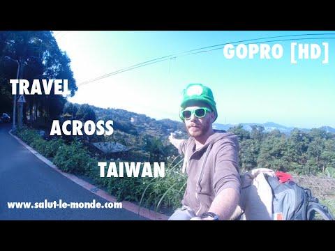 Salut le Monde - Travel across Taiwan [GoPro]