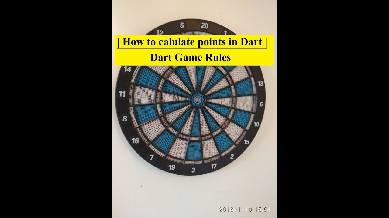 How To Calulate Points In Dart Dart Game Rules Youtube