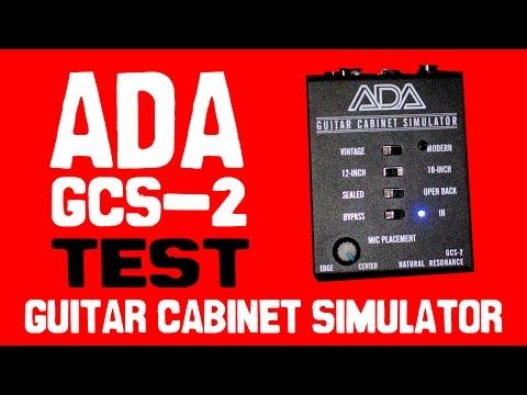 ADA GCS-2  Guitar Cabinet Simulator Test