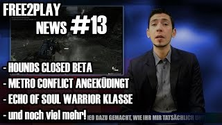 Hounds Closed Beta, Magicka Release, Echo of Soul Warrior - Free2Play News 2.0