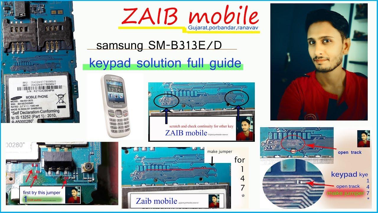 Samsung Sm B313e: Samsung SM-B313E/D Keypad Not Working ,samsung SM-B313E/D