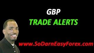 GBP TRADE ALERTS - So Darn Easy Forex