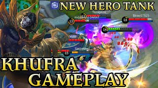 New Hero Khufra Gameplay - Mobile Legends Bang Bang