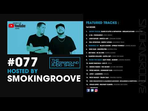 Smokingroove - The Underground Radio Show #077 [Deep/Tech House]