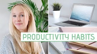 HEALTHY PRODUCTIVITY HABITS » Get things done in a balanced way