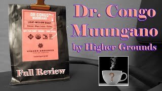 Dr. Congo Muungano by Higher Grounds (Full Review) - Should I Drink This