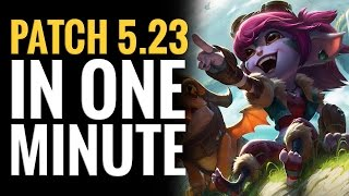 League of Legends - Patch 5.23 in One Minute