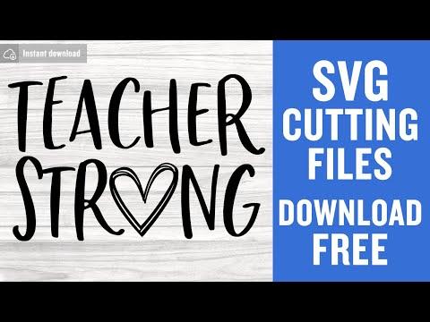 Teacher Strong Svg Free Teacher Svg Strong Teachers Svg Instant Download Silhouette Cameo Shirt Design Teach Svg Png Dxf 0671 Freesvgplanet