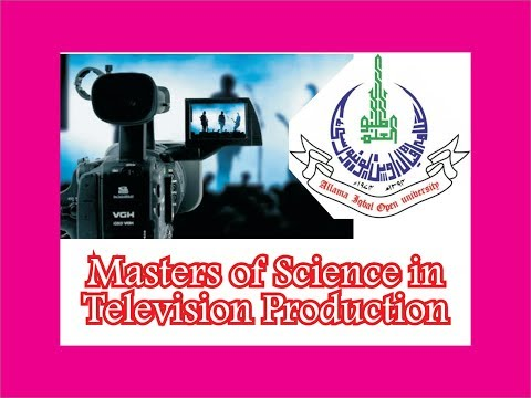 Allama Iqbal Open University, M.Sc TV Production, Masters of Science in Television Production