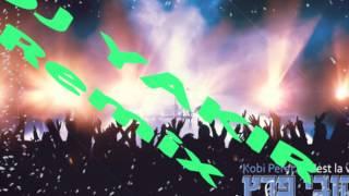 Cest La Vi קובי פרץ סה לה וי  (Dj Yakir Atias Remix)