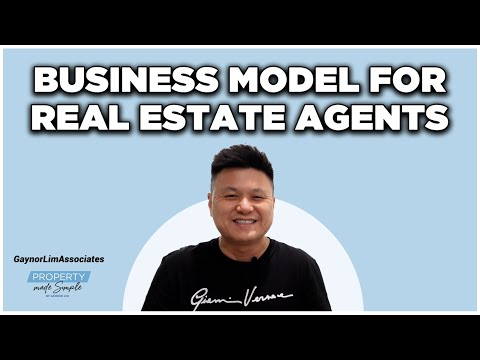 How To Be A Successful Real Estate Agent In Singapore - What Is A Business Model?