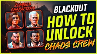 BLACKOUT : HOW TO UNLOCK CHAOS CREW ZOMBIE CHARACTERS - Scarlett Shaw Bruno Diego
