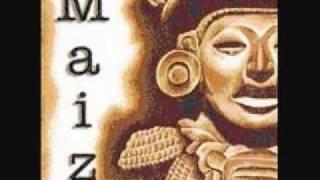 Maiz - La Raza