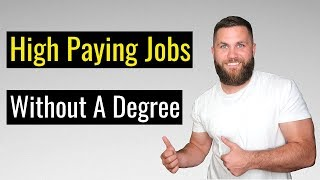 7 Highest Paying Jobs Without A College Degree