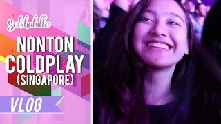 Video SALSHABILLA #VLOG - NONTON COLDPLAY!! (Singapore) download MP3, 3GP, MP4, WEBM, AVI, FLV Desember 2017