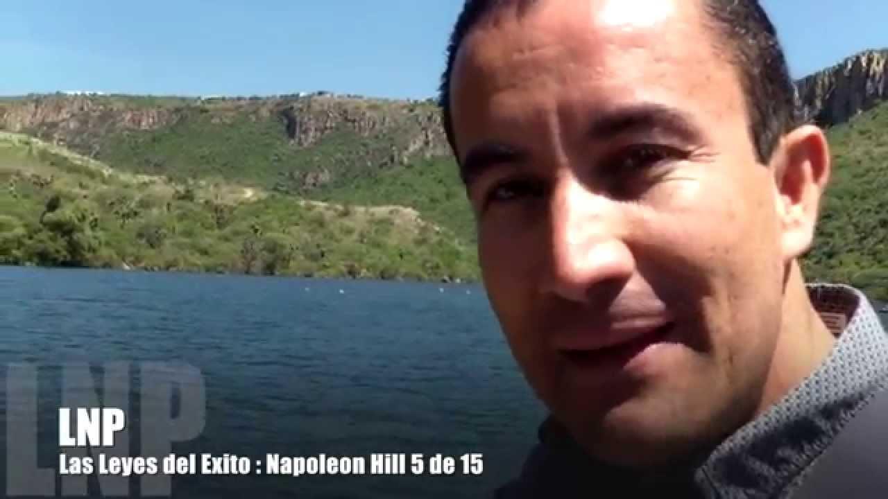 263 Las Leyes del Exito : Napoleon Hill 5 de 15 por Luis R Landeros