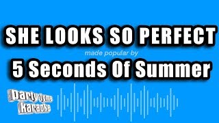 5 Seconds of Summer - She Looks So Perfect (Karaoke Version)