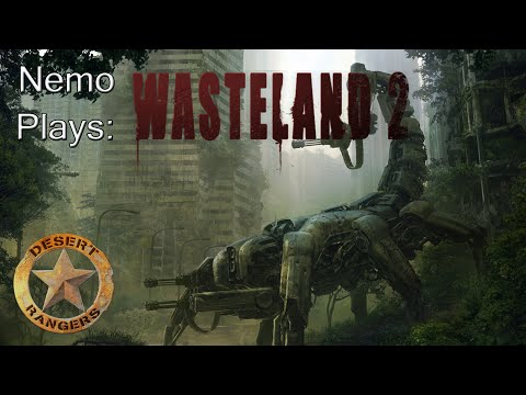 Nemo Plays: Wasteland 2 #14 - Bye Rose! Learn to use a gun!