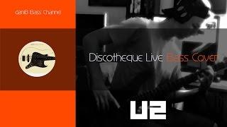 U2 Discotheque Bass Cover + Tabs daniB5000