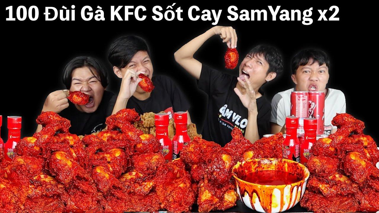 Người Cuối Cùng Ngừng Ăn 100 Cái Đùi Gà Rán KFC Sốt Cay SamYang x2 Sẽ Thắng 10 Triệu