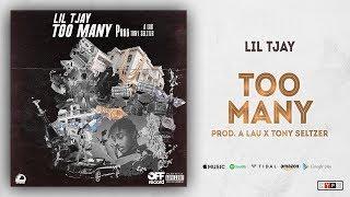 Lil TJay - Too Many (Prod. A Lau X Tony Seltzer)