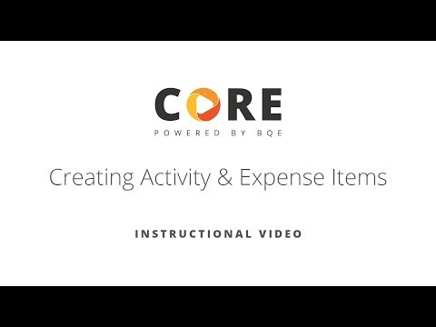 CREATING ACTIVITY AND EXPENSE ITEMS IN BQE CORE