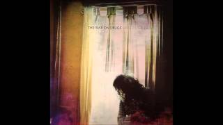 The War on Drugs,An Ocean in between the waves