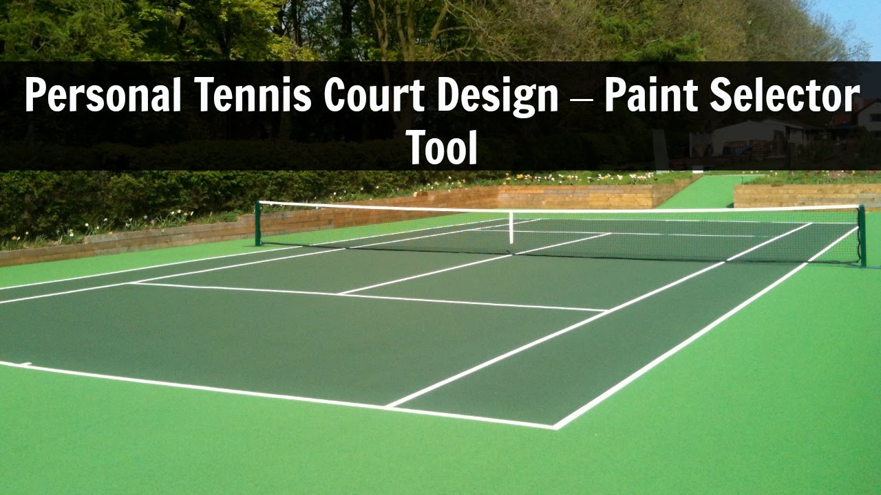 Personal Tennis Court Design Paint Selector Tool Youtube