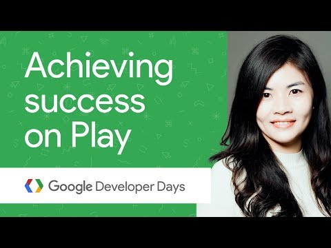 Achieving success on Google Play (GDD China '17)