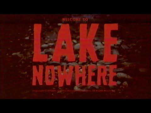 """Lake Nowhere"" Trailer"
