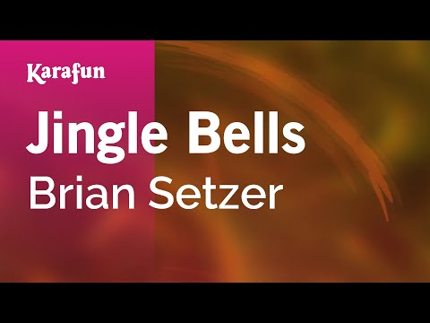 Karaoke Jingle Bells  Brian Setzer *