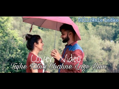 tujhe-kitna-chahne-lage-hum-|-romantic-cover-video-|-kabir-singh