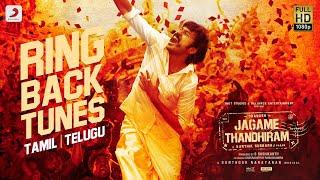Jagame Thandhiram Tamil Ring Back Tones | Dhanush | Santhosh Narayanan | Karthik Subbaraj