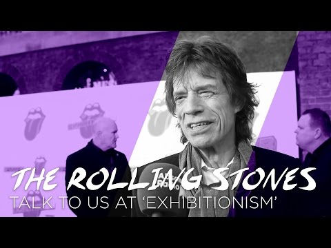 The Rolling Stones Talk To Us At Exhibitionism